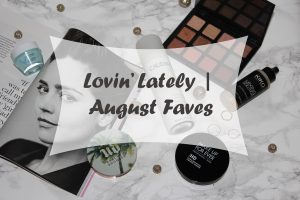 Lovin' Lately | August Faves on mstantrum.com